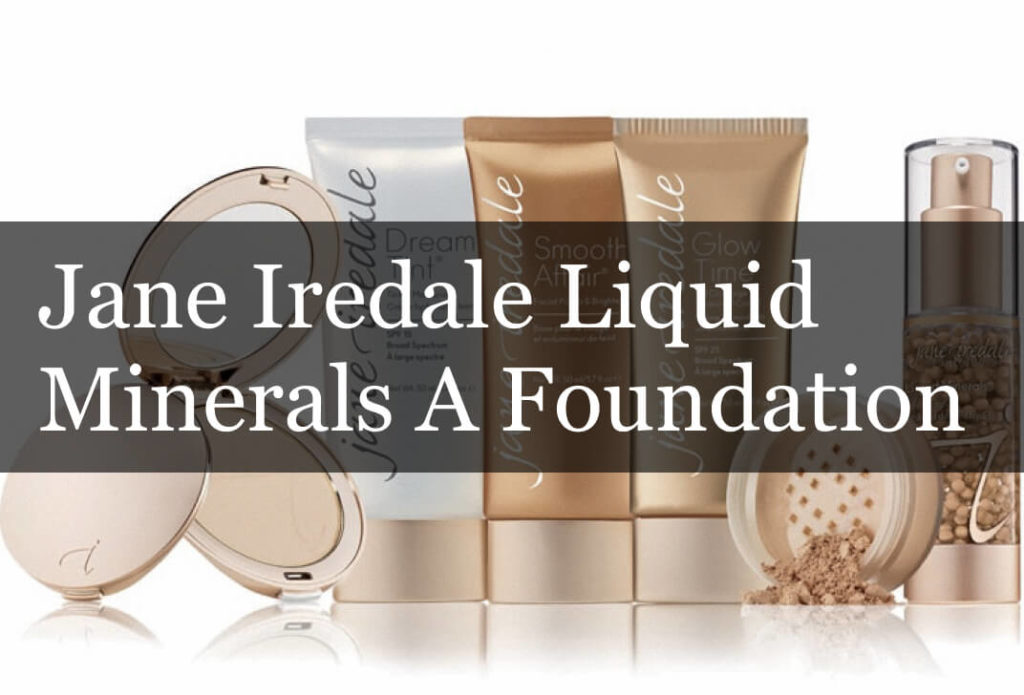 Jane Iredale Liquid Minerals A Foundation